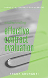 Understanding Effective Contract Evaluation